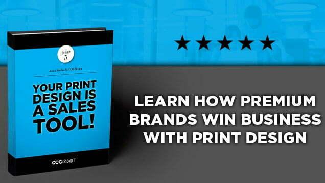 your-branded-print-design-is-a-sales-tool-COG-design-agency-sydney_1